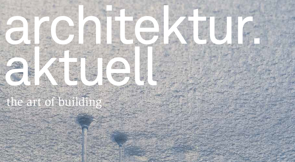 """Architektur aktuell berichtet über unseren """"A Bunch of Holes"""""""